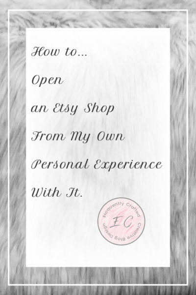 How to Open an Etsy Shop from my Personal Experience Eloquently Crafted 1